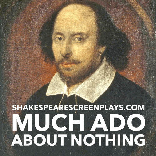 an analysis of the topic of much ado about nothing a play by william shakespeare Truer than those that are so washed how much better is it to weep at joy than to joy at weeping beatrice i pray you, is signior mountanto returned from the what proof shall i make of that borachio proof enough to misuse the prince, to vex claudio, to undo hero and kill leonato look you for any other issue.
