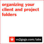 labs-organizing-your-client-and-project-folders